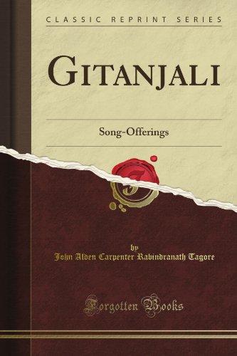 Gitanjali: Song-Offerings (Classic Reprint)