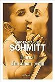 Journal d'un amour perdu / Éric-Emmanuel Schmitt, ... | Schmitt, Eric-Emmanuel (1960-...). Auteur