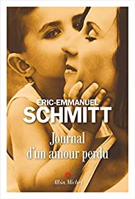 Journal d'un amour perdu par Schmitt