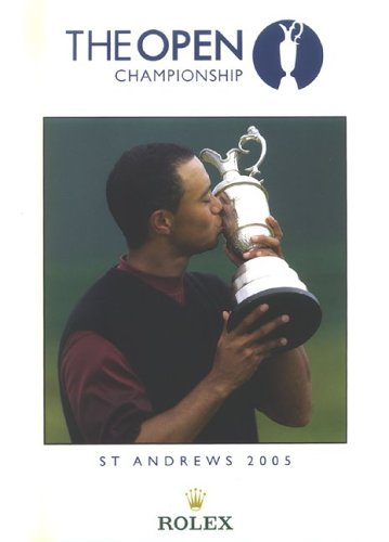 Open Championship: Official Annual of the Open Championship 2005: St.Andrews 2005