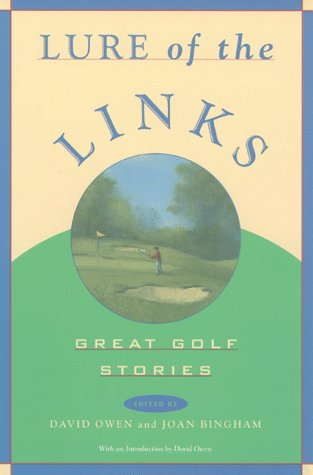 Lure of the Links: Great Golf Stories : An Anthology