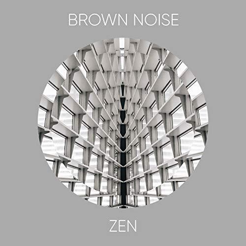 # 1 A 2019 Album: Brown Noise Zen
