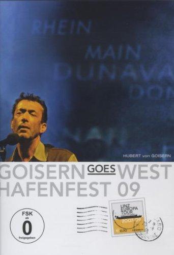 Hubert von Goisern – Goisern Goes West & Hafenfest 09