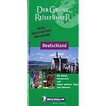 Michelin Der Grüne Reiseführer : Deutschland (Guide Vert Allemand)