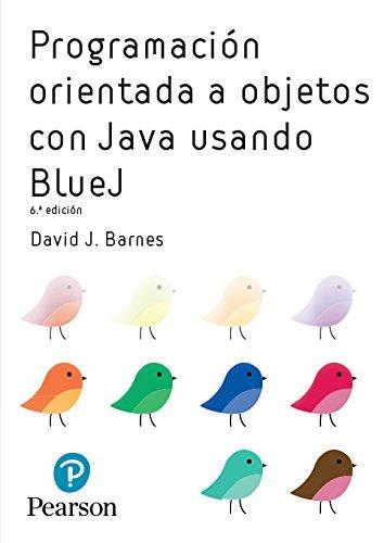 Programacion OO con Java usando BlueJ por David Barnes