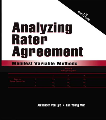 Analyzing Rater Agreement: Manifest Variable Methods (English Edition)