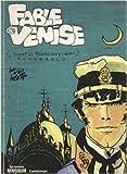 Corto Maltese - Fable de Venise de Hugo Pratt ( 1981 ) - Casterman; Édition ed_originale (1981)