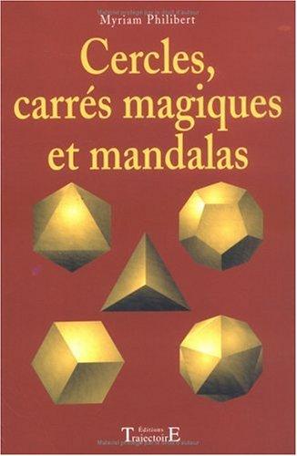 Cercles, carrés magiques et mandalas