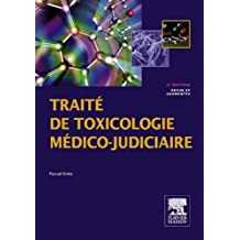 Traité de toxicologie médico-judiciaire