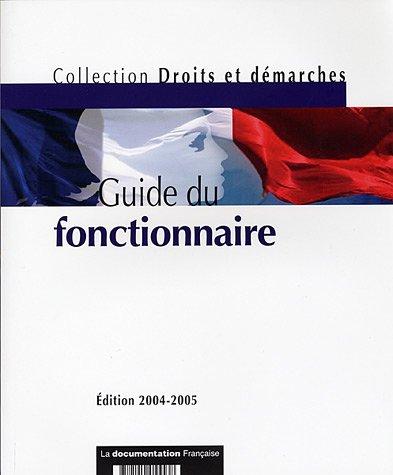 Guide du fonctionnaire - Edition 2004-2005