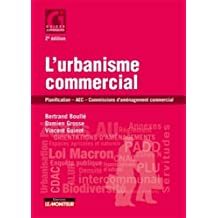L'urbanisme commercial: Planification - AEC - Commissions daménagement commercial