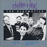 Songtexte von The Klezmatics - Rhythm + Jews