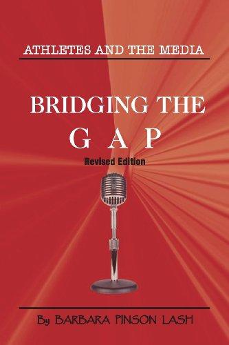 Athletes and the Media: Bridging the Gap por Barbara Pinson