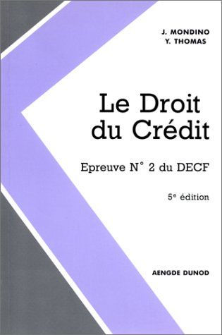 DECF EPREUVE N° 2 LE DROIT DU CREDIT. 5ème édition
