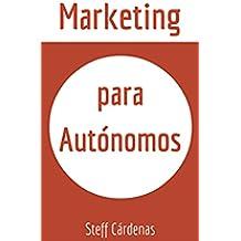 Marketing para autónomos: Aprende a vender tus servicios en Internet