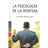 La Psicolog?a De La Mentira