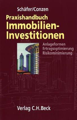 Praxishandbuch der Immobilien-Investitionen