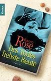 Des Todes liebste Beute: Thriller - Karen Rose