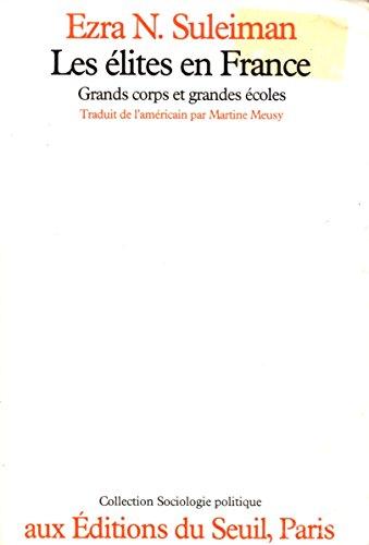 Les Élites en France : Grands corps et grandes écoles