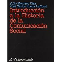Introducción a la Historia de la Comunicación Social