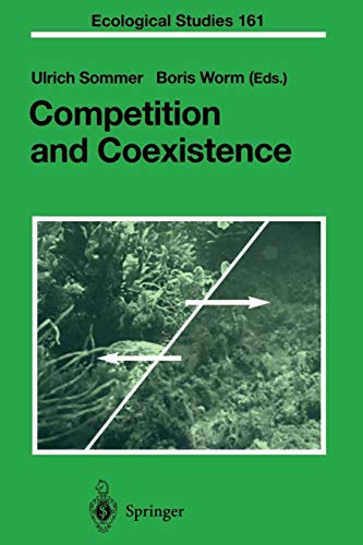 Competition and Coexistence (Ecological Studies (161), Band 161)