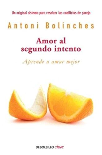 Amor al segundo intento/Love At Second Chance (Debolsillo Clave)