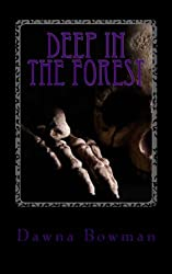 Deep in the Forest: A Creepy Collection of Strange Tales for Children