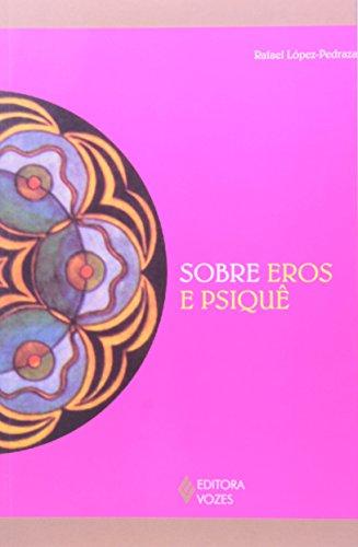Sobre Eros e Psiquê (Em Portuguese do Brasil)
