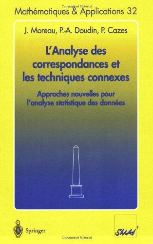 L'Analyse des correspondances et les techniques connexes : Approches nouvelles pour l'analyse statistique des données par Jean Moreau