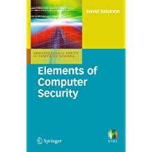 Elements of Computer Security: Undergraduate Topics in Computer Science