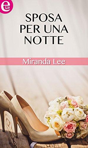 Sposa per una notte (eLit) di [Lee, Miranda]