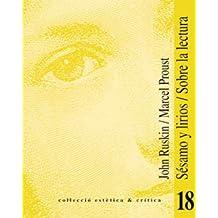 Sésamo y lirios / Sobre la lectura (Estètica&Crítica)