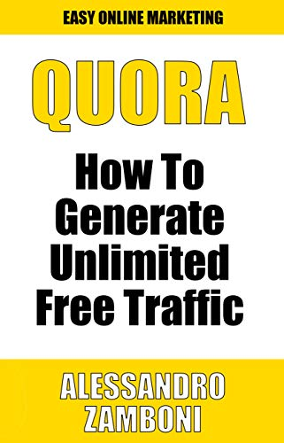 Quora: How To Generate Unlimited Traffic With Quora (English ...