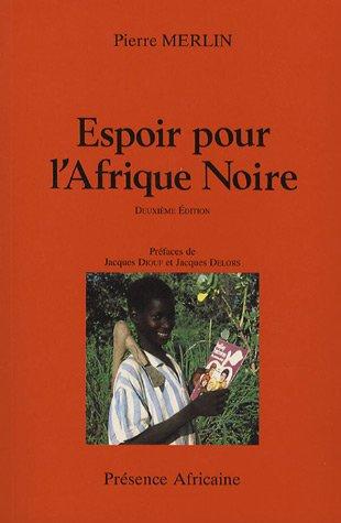 Espoir pour l'Afrique Noire, 1996
