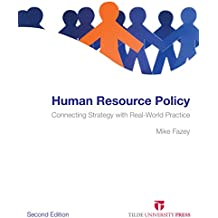 Human Resource Policy: Connecting Strategy with Real-World Practice (English Edition)