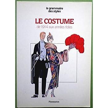 Le Costume Tome 6 : De 1914 aux années folles