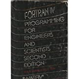Fortran IV for Engineers and Scientists