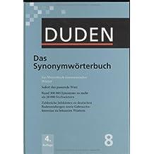 Der Duden in 12 Bänden. Das Standardwerk zur deutschen Sprache / Das Synonymwörterbuch: Ein Wörterbuch sinnverwandter Wörter