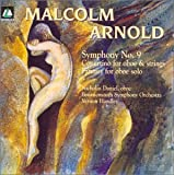 Arnold: Symphony No.9 / Concertino for Oboe and Strings / Fantasy for Oboe