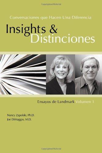 Conversaciones Que Hacen Una Diferencia: Insights y Distinciones-Ensayos de Landmark Volumen 1