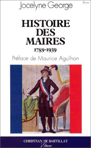 Histoire des maires : De 1789 à 1939