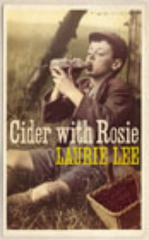 Cider with Rosie (Vintage Crucial Classics)
