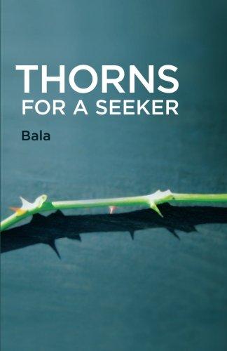 Thorns for a Seeker
