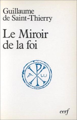 LE MIROIR DE LA FOI. Edition bilingue franais-latin