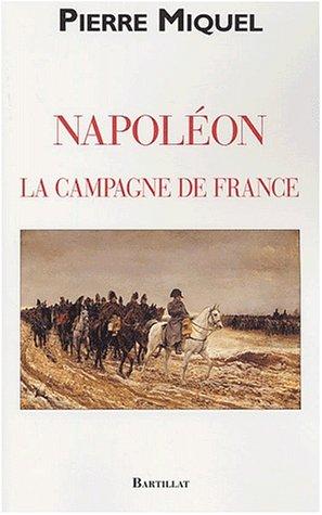 La Campagne de France de Napoléon