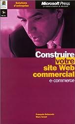 Construire votre site Web commercial. e-commerce, avec mini-CD-Rom