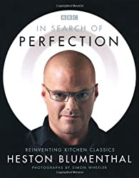 In Search of Perfection: Reinventing Kitchen Classics by Heston Blumenthal (2006-11-02)