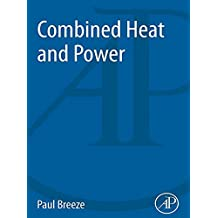 Combined Heat and Power (Power Generation) (English Edition)