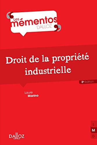 Droit de la propriété industrielle - 8e éd.