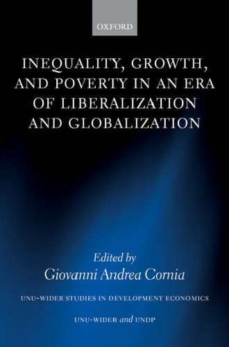 inequality-growth-and-poverty-in-an-era-of-liberalization-and-globalization-unu-wider-studies-in-dev